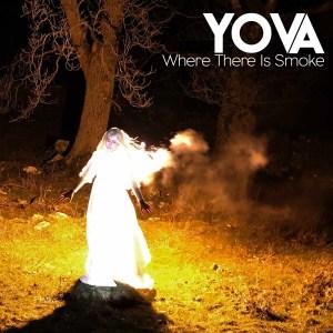 YOVA - Where There is Smoke